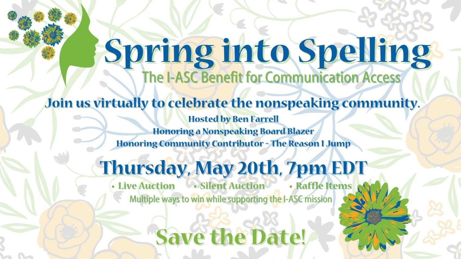 S2C, Spelling to Communicate, nonspeaking, nonspeakers, Autism, I-ASC, Speller, nonverbal, RPM, Spring, Spring into Spelling, Fundraiser, Benefit