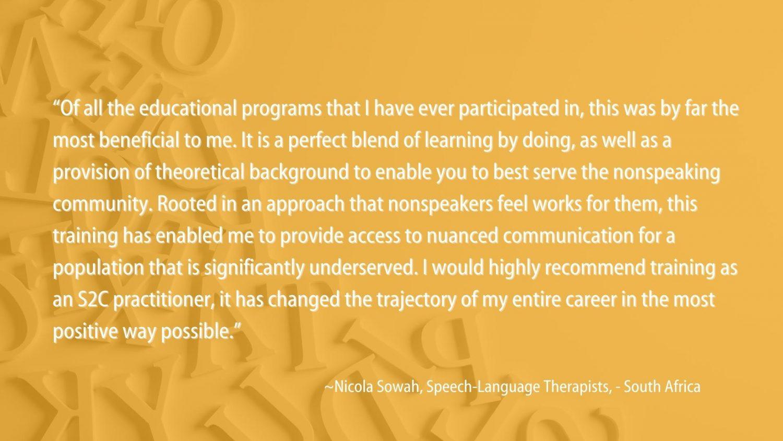 S2C, Spelling to Communicate, nonspeaking, nonspeakers, Autism, I-ASC, Speller, nonverbal, RPM, Practitioner, Testimonials,